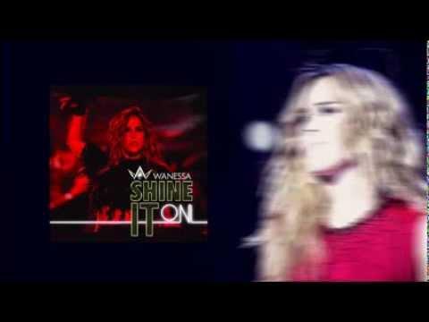 Baixar Wanessa - Shine It On (Instrumental)