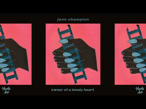 Jenn Champion - Owner of a Lonely Heart - not the video