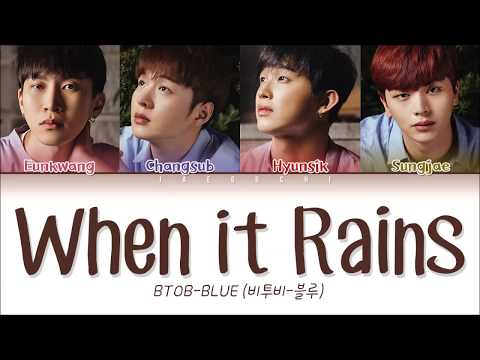 BTOB-BLUE (비투비-블루) – 'When It Rains(비가 내리면)' LYRICS (Color Coded Eng/Rom/Han/가사)