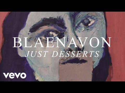 Blaenavon - Just Desserts (B-side)