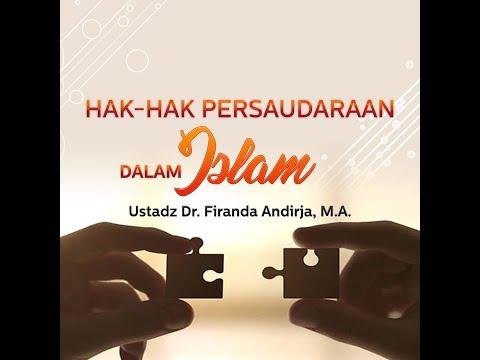 Hak-Hak Persaudaraan Dalam Islam 5
