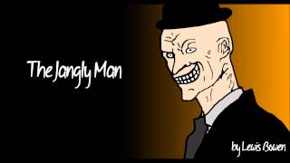 The Jangly Man - by Lewis Bowen