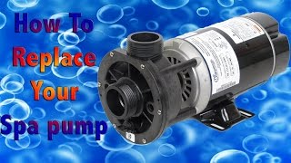 How to replace a spa pump - Fix your jacuzzi!