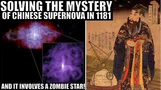 Mystery of 1181 AD Chinese Supernova Finally Solved, Zombie Star Involved