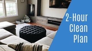 How to Clean Your Home in Two Hours | 2 Hour Cleaning Plan | Clean with Me