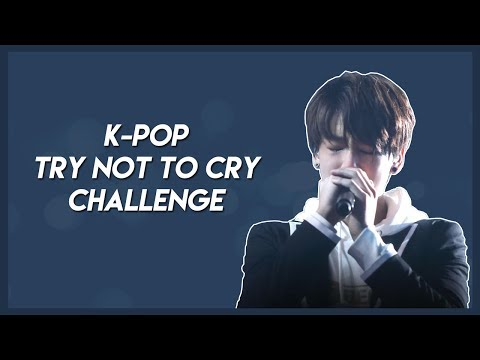 KPOP TRY NOT TO CRY CHALLENGE | LONG VER.