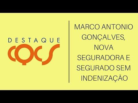 Imagem post: Marco Antonio Gonçalves, nova Seguradora e Segurado sem indenização