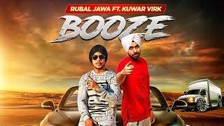Booze – Rubal Jawa Ft Kuwar Virk