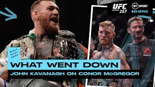 The Truth behind Conor McGregor's Unique Career! John Kavanagh on What Went Down