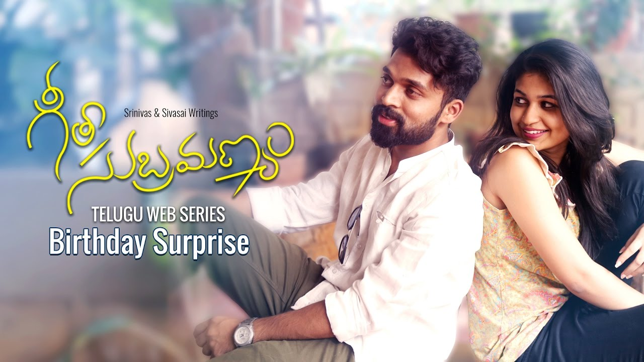 "Geetha Subramanyam || Telugu Web Series – ""Birthday Surprise"" – Wirally originals"