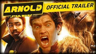 ARNOLD: A Star Wars Story Official Trailer