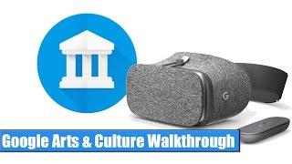Google Daydream VR: Arts & Culture Walkthrough / Hands-On