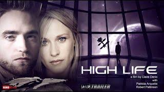 HIGH LIFE HD Trailer in Deutsch // Film neu im Kino am 30. Mai 2019