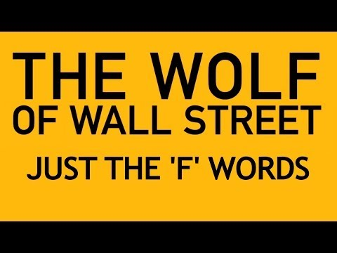 The Wolf Of Wall Street: Just The 'F' Words - Supercut - Smashpipe Film