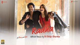 Radha Remix – Jab Harry Met Sejal