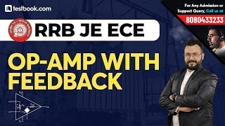 Op-amp with Feedback for SSC JE ECE | Linear Integrated Circuits for RRB JE CBT 2 Exam