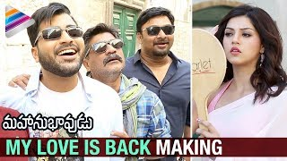 My Love is Back Song Making- Mahanubhavudu Movie- Sharwana..