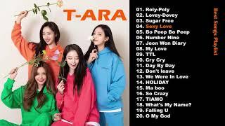 T-ARA 티아라 Best Songs Playlist 2021