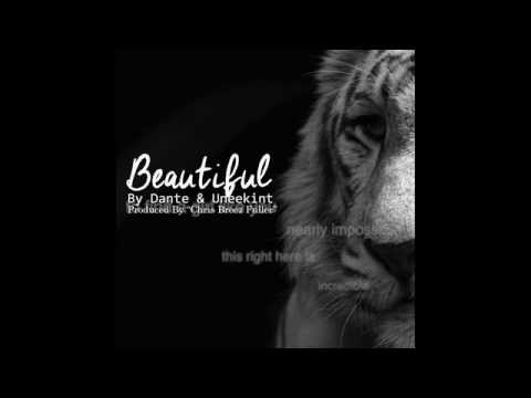 Beautiful By Dante & Uneekint (Lyrics Video)