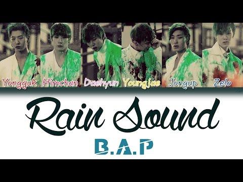 B.A.P (비에이피) - Rain Sound (빗소리) | Han/Rom/Eng | Color Coded Lyrics |