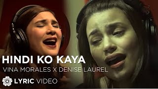 Vina Morales and Denise Laurel - Hindi Ko Kaya (Official Lyric Video)
