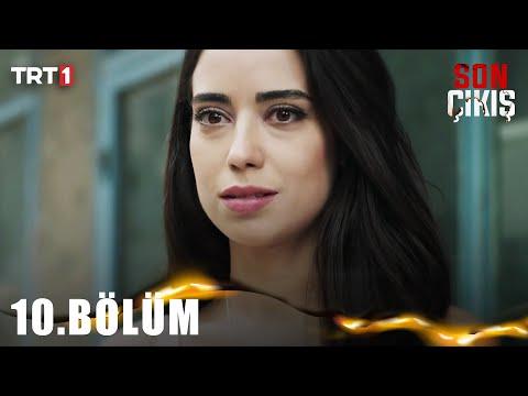 Son Çıkış (10.Bölüm YENİ) | 22 Ekim Son Bölüm Full HD 1080p Tek Parça İzle