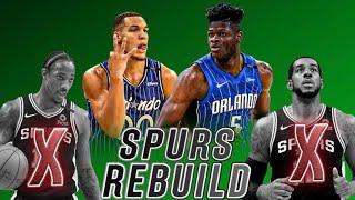 REBUILDING The San Antonio Spurs