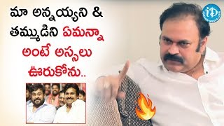 Interview: Nagababu on writer Yandamuri & RGV controve..