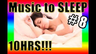 🔴 BEST instrumental MUSIC to SLEEP 😴 10HRS!!! ✅ #8