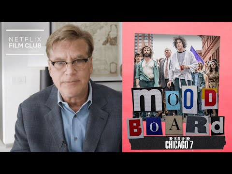 Inside Aaron Sorkin's Brain | The Trial Of The Chicago 7 | Netflix