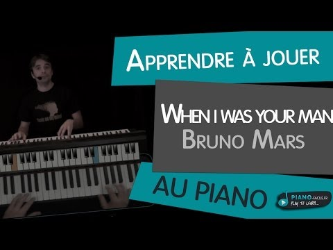 Baixar Apprendre à jouer When i was your Man - Bruno Mars au piano