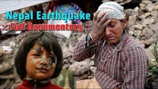 Nepal Earthquake 2015 Full Documentary.| National Geographic | Discovery Channel Episode.