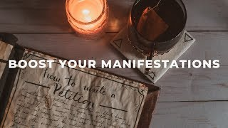 How to Boost Your Spells & Manifest Anything With Petitions || Witchcraft 101