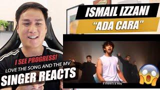 Ismail Izzani - Ada Cara (Music Video) | SINGER REACTION