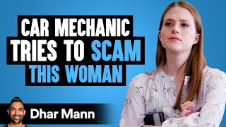 Car Mechanic Tries To SCAM A WOMAN, Instantly Regrets It | Dhar Mann