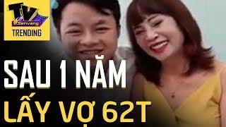 Bất ngờ trước ngoại hình 'xập xệ' sau 1 năm lấy vợ 62 tuổi của chàng trai Cao Bằng