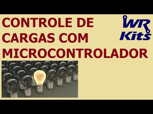 CONTROLE DE CARGAS COM MICROCONTROLADOR