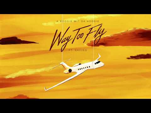 A Boogie Wit Da Hoodie - Way Too Fly (feat. Davido) [Official Audio]