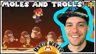 Moles Can't Touch This! Super Mario Maker