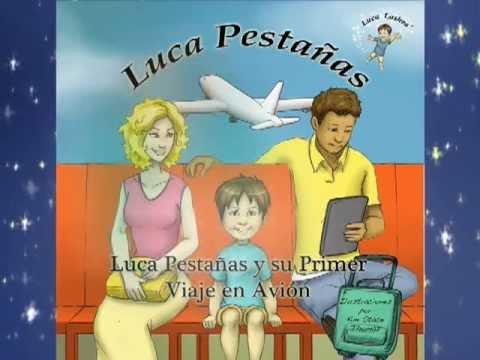 Luca Pestañas y su Primer Viaje en Avión - - Sugerencias Para Padres