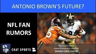 NFL Fan Rumors: Antonio Brown Trade, Nick Foles Trade, Earl Thomas Free Agency & Le'Veon Bell