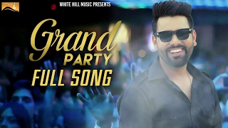 Grand Party – Pavvy Dhanjal