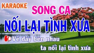 Karaoke Nối Lại Tình Xưa Song Ca Nhạc Sống l Nhật Nguyễn