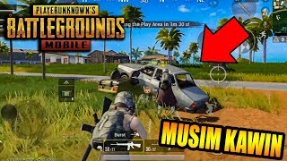 MUSIM KAWIN MOBIL - PUBG Mobile NGAKAK ABIS