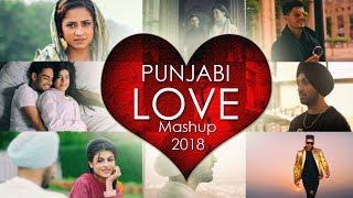 Punjabi Love Mashup 2018 - DJ Danish   Best Punjabi Mashup   Official Latest Punjabi Song 2018