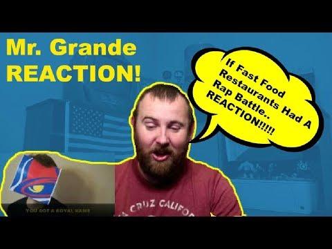 If Fast Food Restaurants Had A Rap Battle REACTION!!  Mr. Grande REACTION!!
