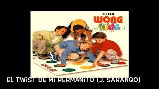 El twist de mi hermanito (J.Sarango)