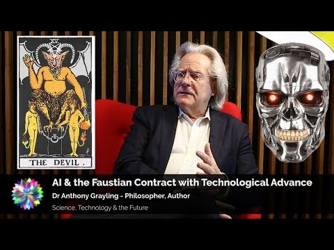AI & the Faustian Bargain with Technological Change - A. C. Grayling