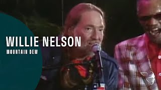 """Willie Nelson - Mountain Dew from """"The Willie Nelson Special"""""""
