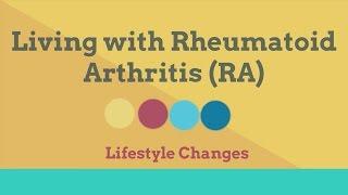 Rheumatoid Arthritis: Lifestyle Changes